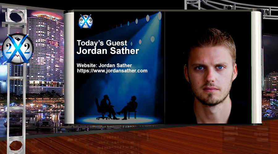 Jordan Sather – The War Is Real, The News Is Fake, Optics Are Important, Information War